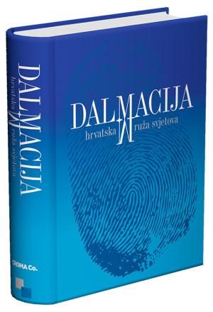 Dalmacija - hrvatska ruža svjetova